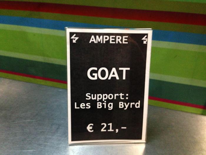 Goat Band Munich Muffathallte Ampere 2014 Entrance Fee