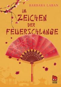 Cover Im Zeichen der Feuerschlange Barbara Laban