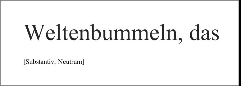 Schöne Wörter Das Weltenbummeln